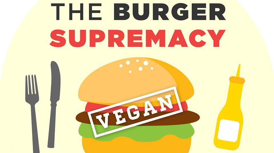 The Burger Supremacy 2017