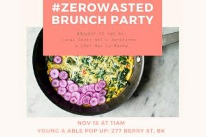 #ZeroWasted Brunch Party