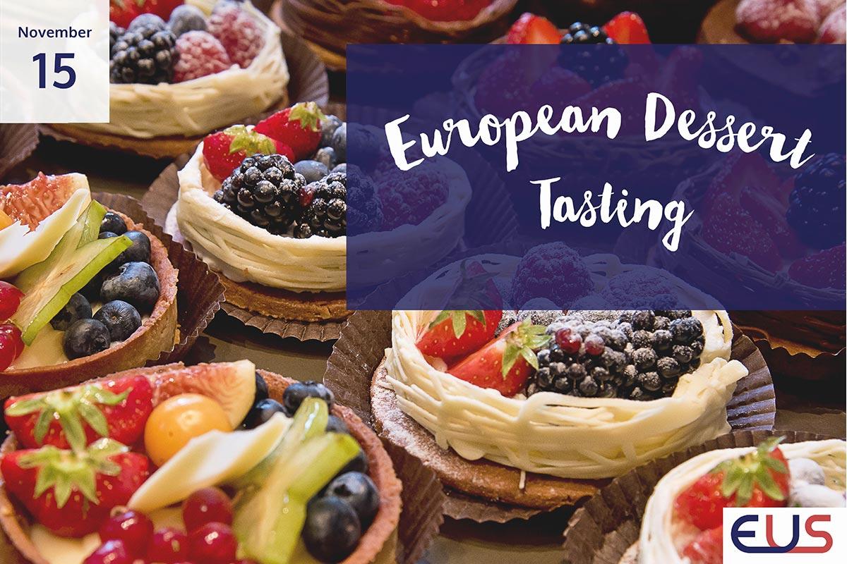 European Dessert Tasting