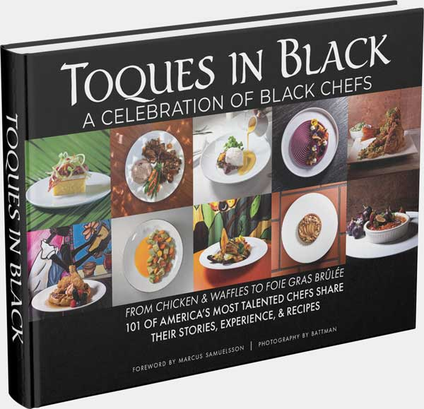 Image of the cookbook Toques in Black: A Celebration of Black Chefs from The Chef's Connection, 2019.